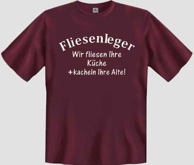Fliesenleger lustig  Wir fliesen Ihre Küche (T-Shirt) lustige T-Shirts Sprüche-Shirts ...